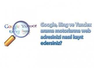 Google, Bing Ve Yandex Arama Motorlarına Sitenizi Ücretsiz Kaydedin