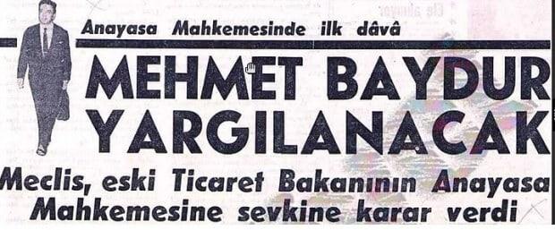Arpa Davası'ndan Aklanan Ticaret Eski Bakanı Mehmet Baydur