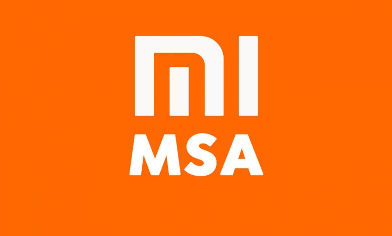 Xiaomi MSA Nedir?